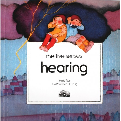 Hearing- The Five Senses Series